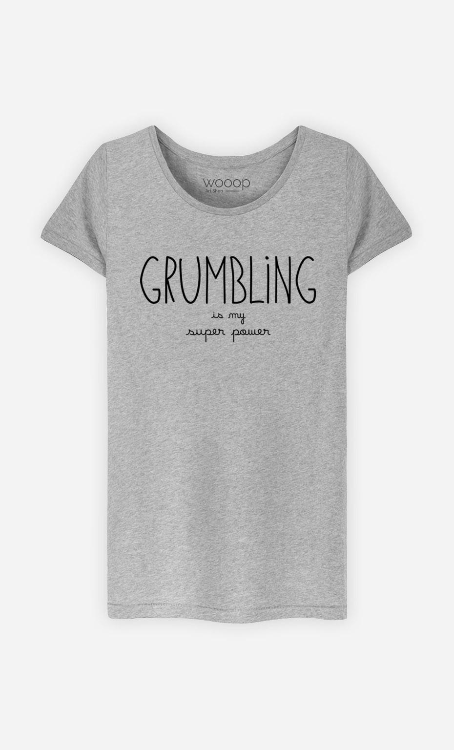 T-Shirt Grumbling is my Super Power