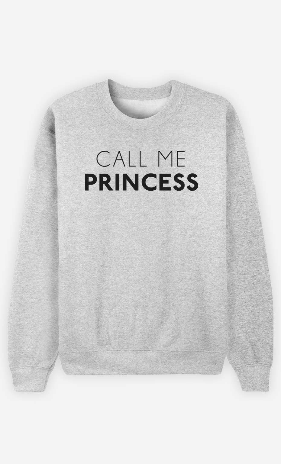 Sweatshirt Call Me Princess