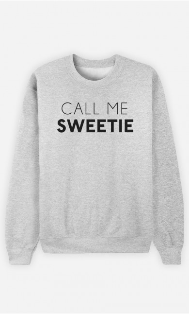 Sweatshirt Call Me Sweetie