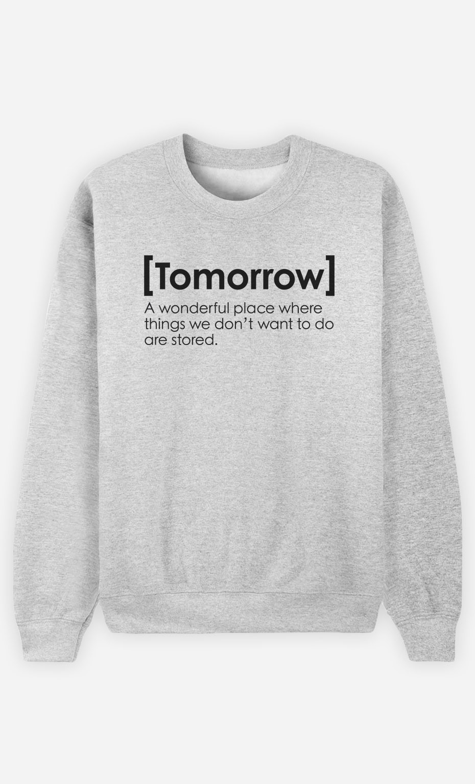 Sweatshirt Tomorrow Definition