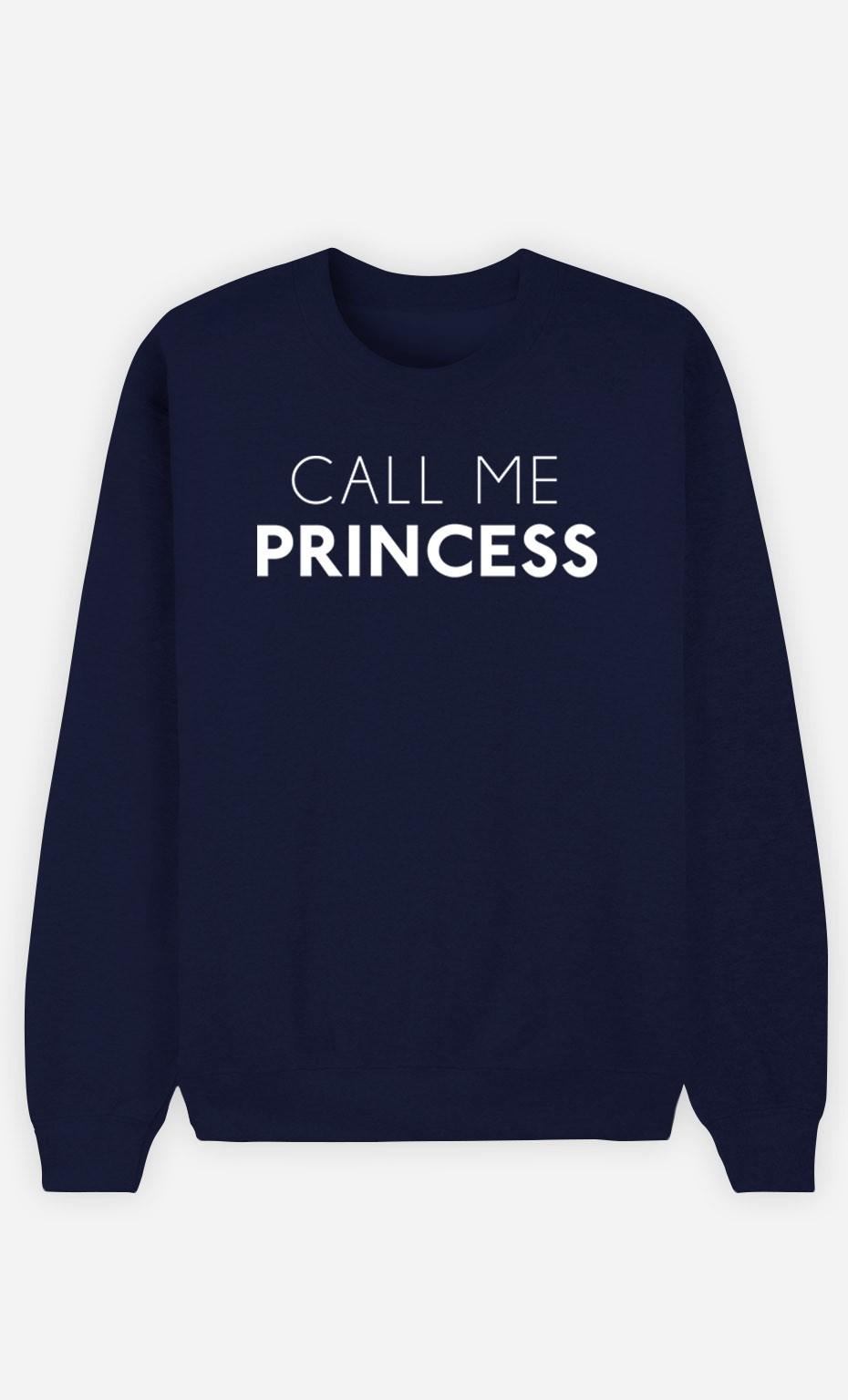 Blue Sweatshirt Call Me Princess