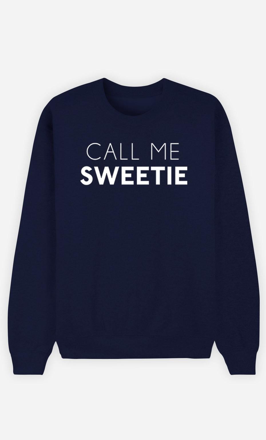 Blue Sweatshirt Call Me Sweetie