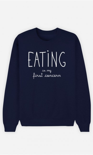 Blue Sweatshirt Eating is My First Concern
