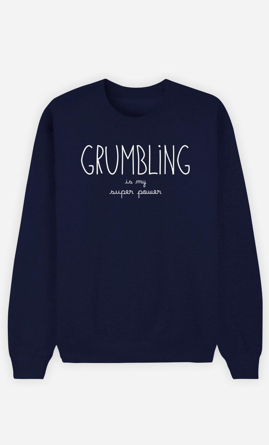 Blue Sweatshirt Grumbling is my Super Power