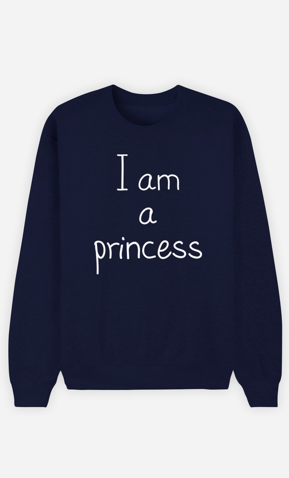 Blue Sweatshirt I'm a Princess