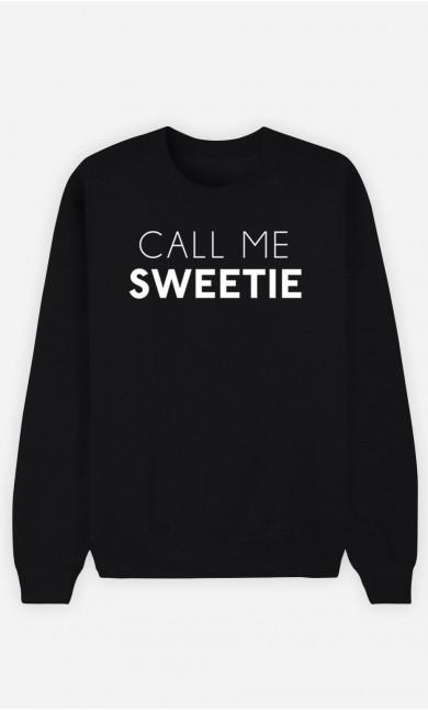 Black Sweatshirt Call Me Sweetie