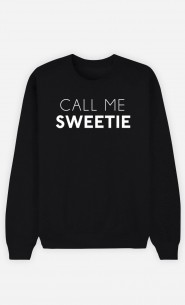 Black Sweatshirt Call Me Sweetie