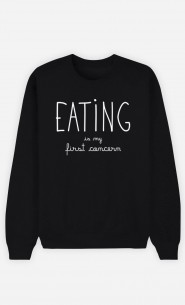 Black Sweatshirt Eating is My First Concern