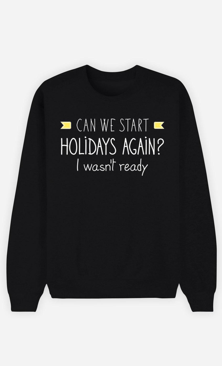 Black Sweatshirt I Wasn't Ready