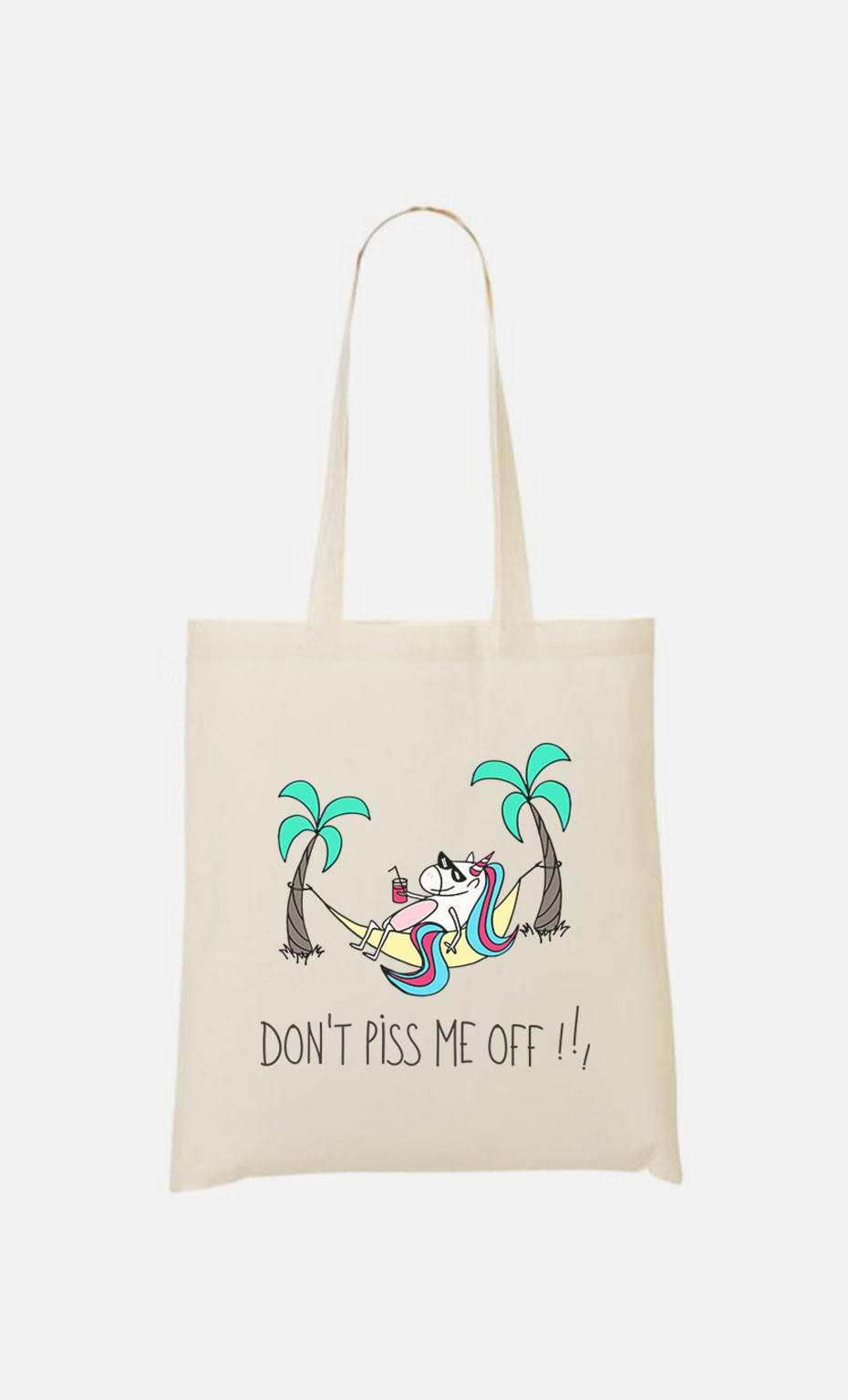Tote Bag Don't Piss me Off !