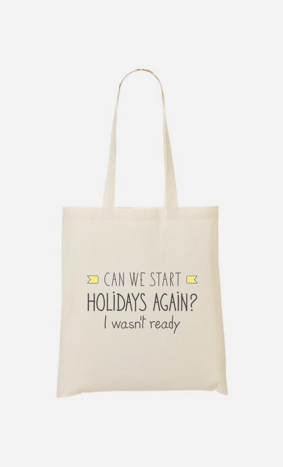 Tote Bag I Wasn't Ready
