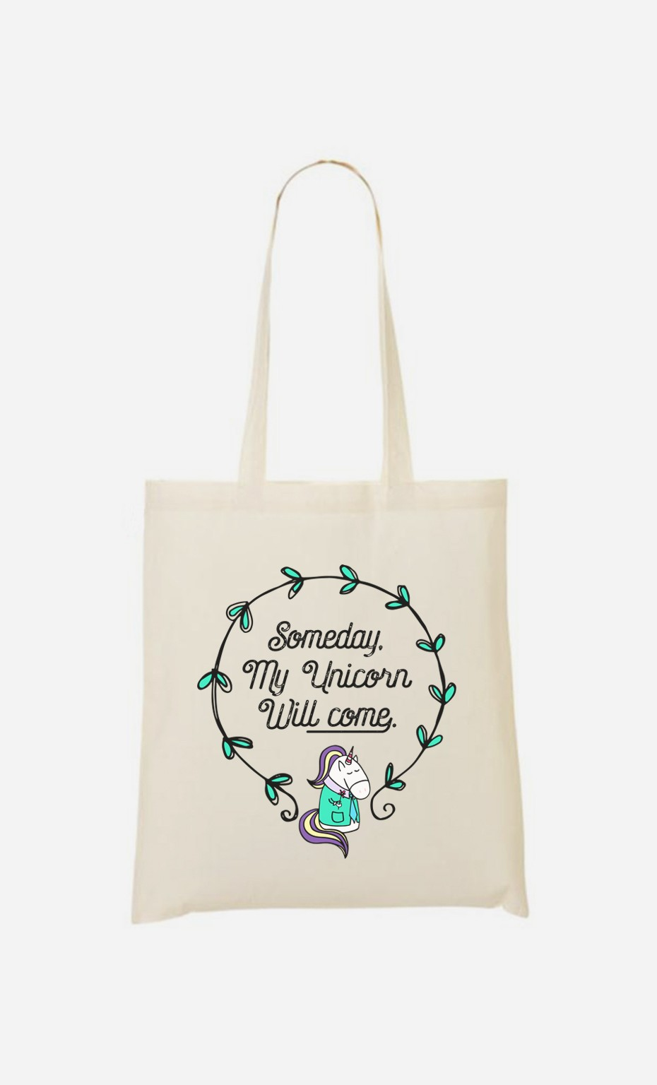 Tote Bag Someday My Unicorn Will Come