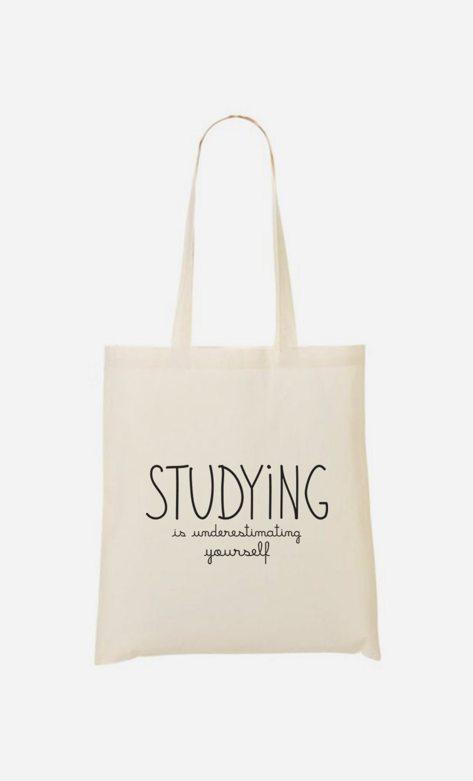 Tote Bag Studying is Underestimating Yourself