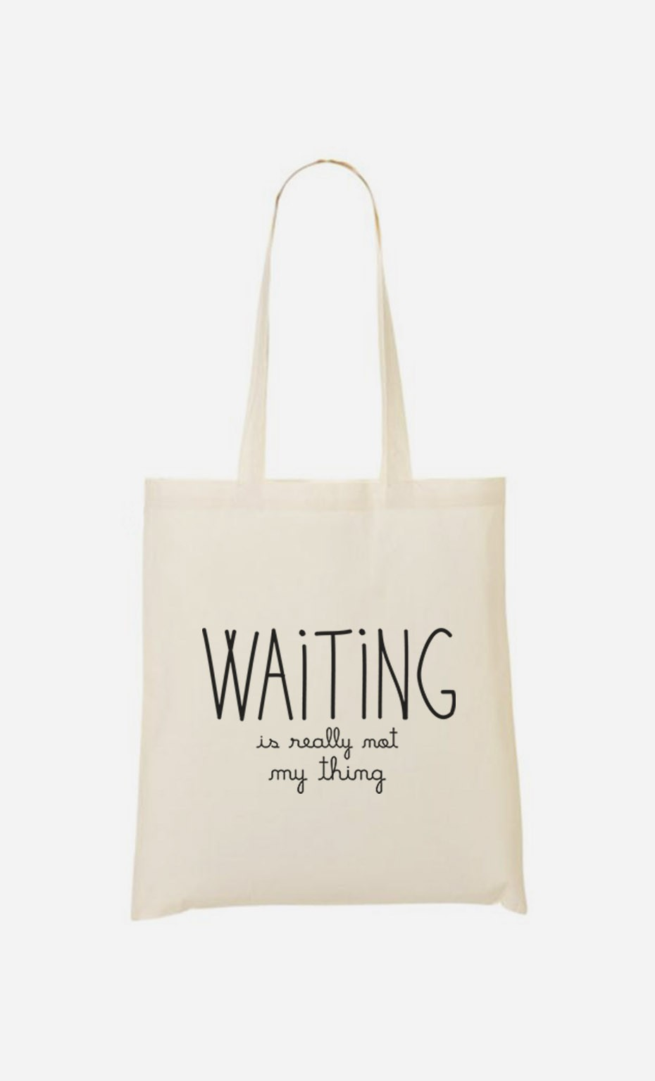 Tote Bag Waiting is Really Not my Thing