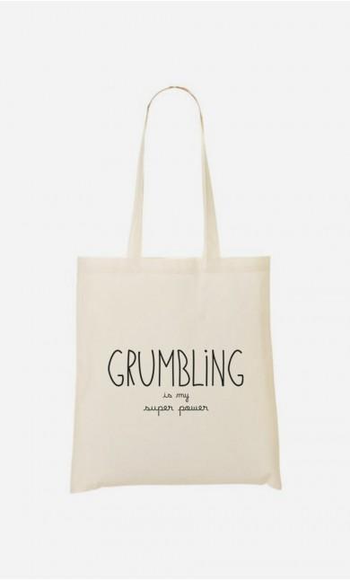 Tote Bag Grumbling is my Super Power
