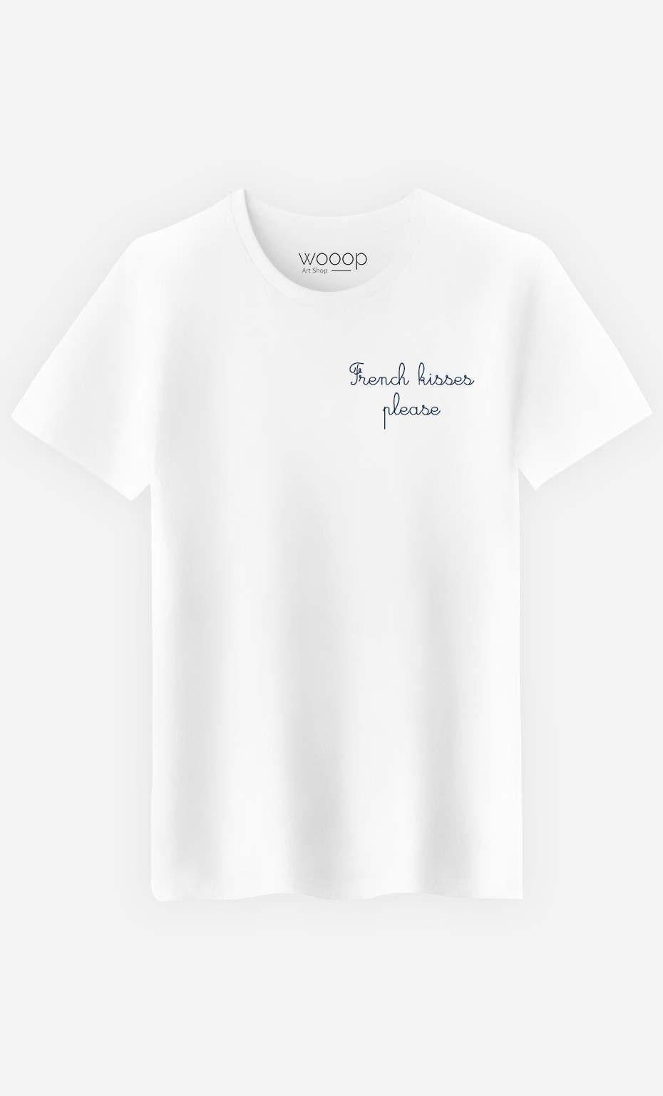 T-Shirt French Kisses Please - embroidered