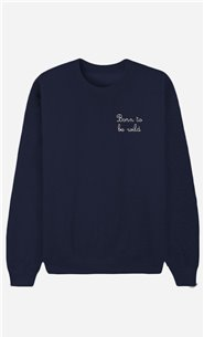 Blue Sweatshirt Born To Be Wild - embroidered