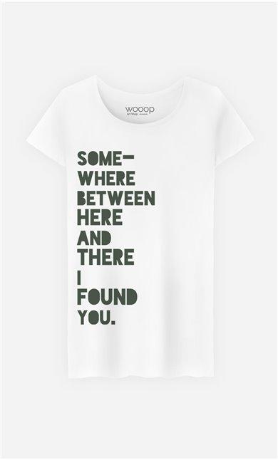 T-Shirt I Found You