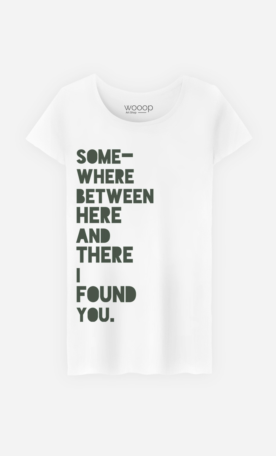 T-Shirt I Found You