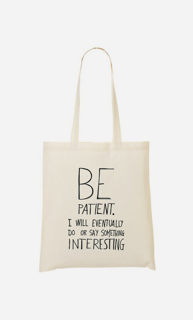 Tote Bag Be Patient