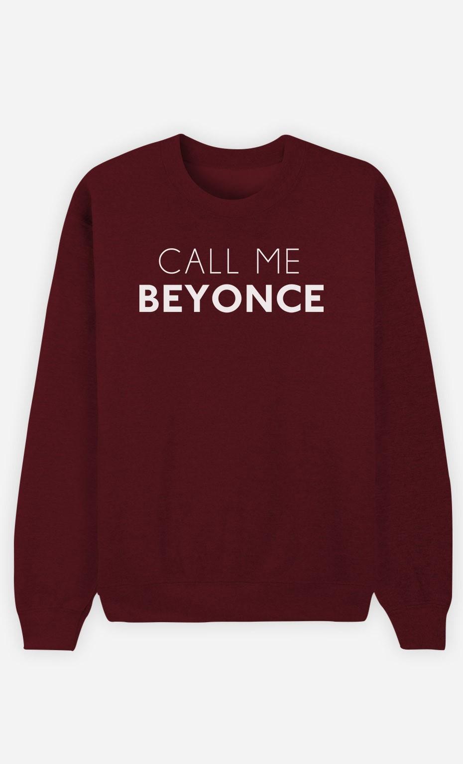 Burgundy Sweatshirt Call Me Beyonce