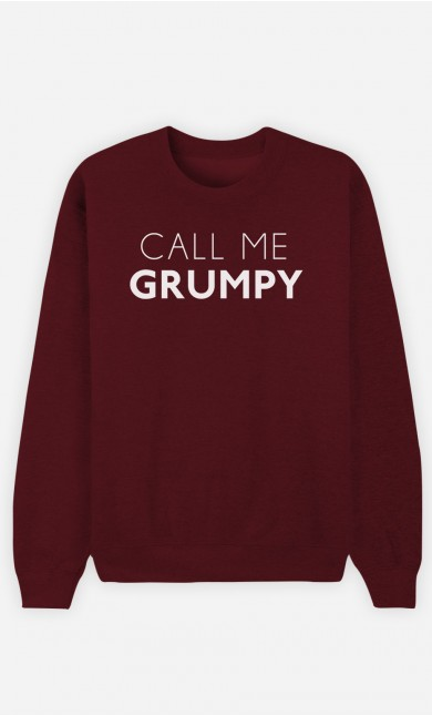 Burgundy Sweatshirt Call Me Grumpy