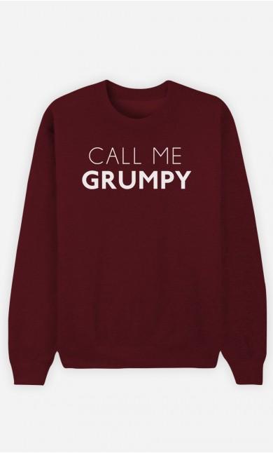 Burgundy Sweatshirt Call Me Grumpy