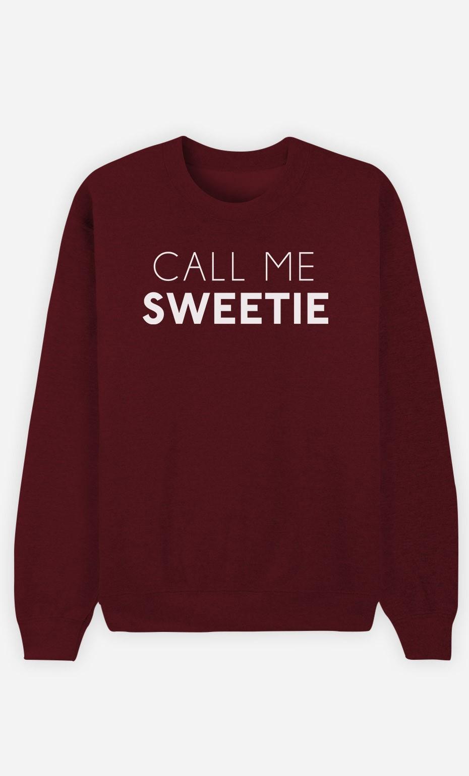 Burgundy Sweatshirt Call Me Sweetie