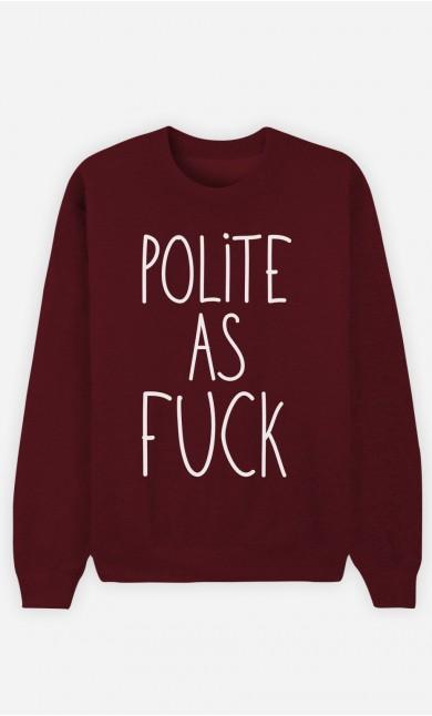 Burgundy Sweatshirt Polite as Fuck