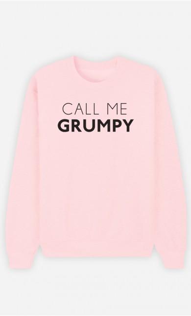 Pink Sweatshirt Call Me Grumpy