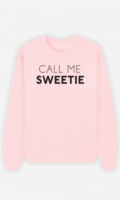 Pink Sweatshirt Call Me Sweetie