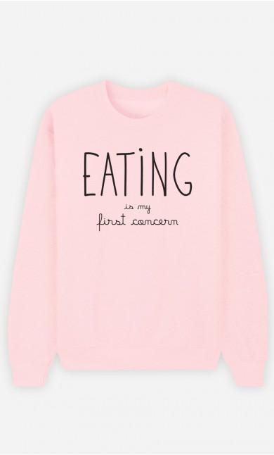 Pink Sweatshirt Eating is My First Concern