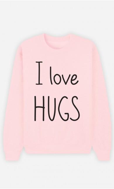 Pink Sweatshirt I love hugs