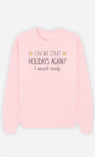 Pink Sweatshirt I Wasn't Ready