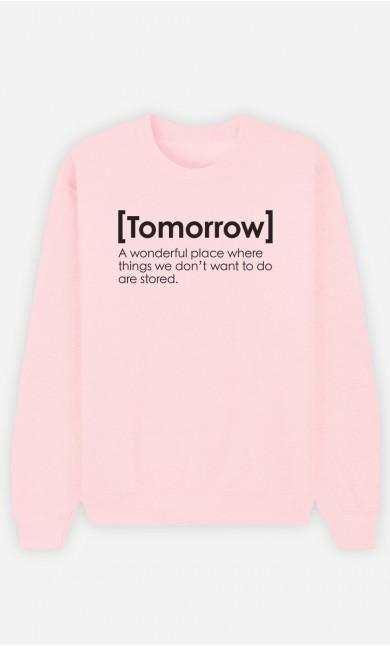 Pink Sweatshirt Tomorrow Definition