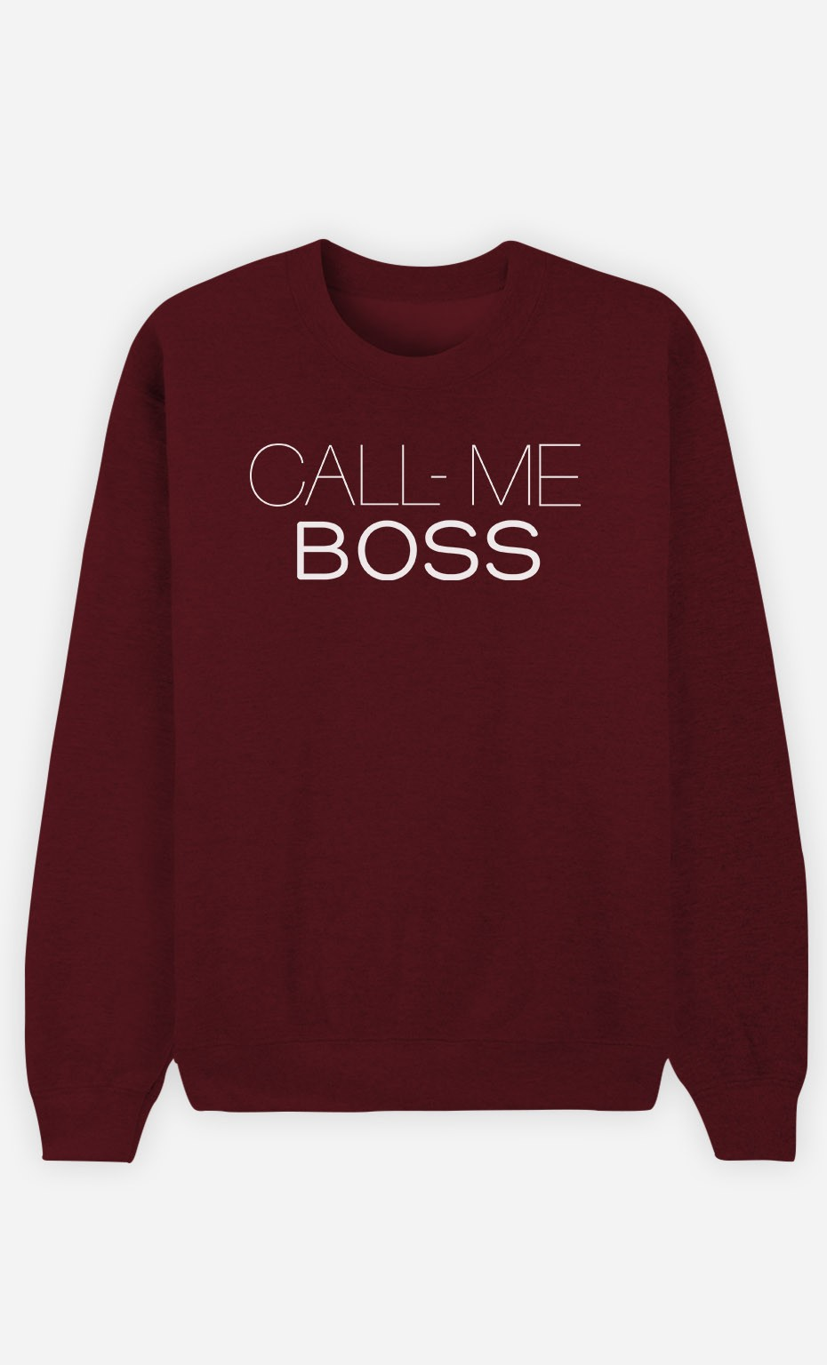 Sweatshirt Call Me Boss