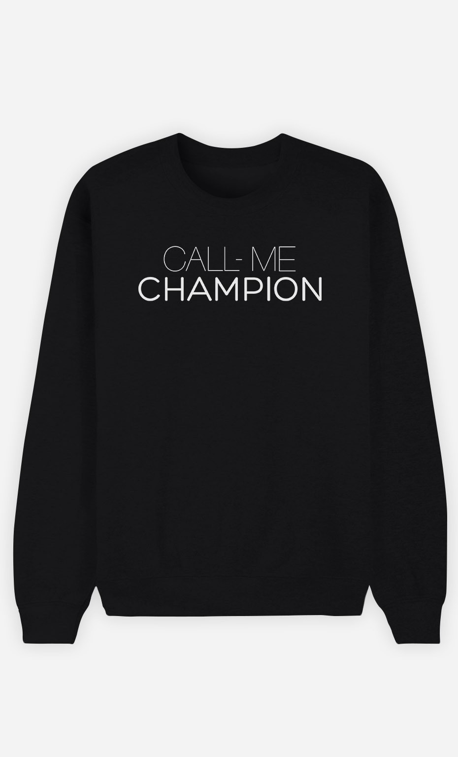 Sweatshirt Call Me Champion