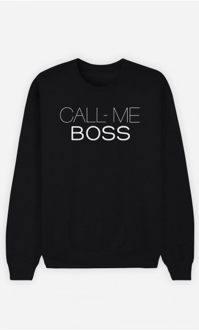 Sweatshirt Call Me Boss