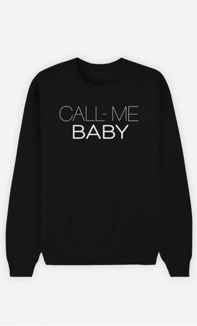 Sweatshirt Call Me Baby