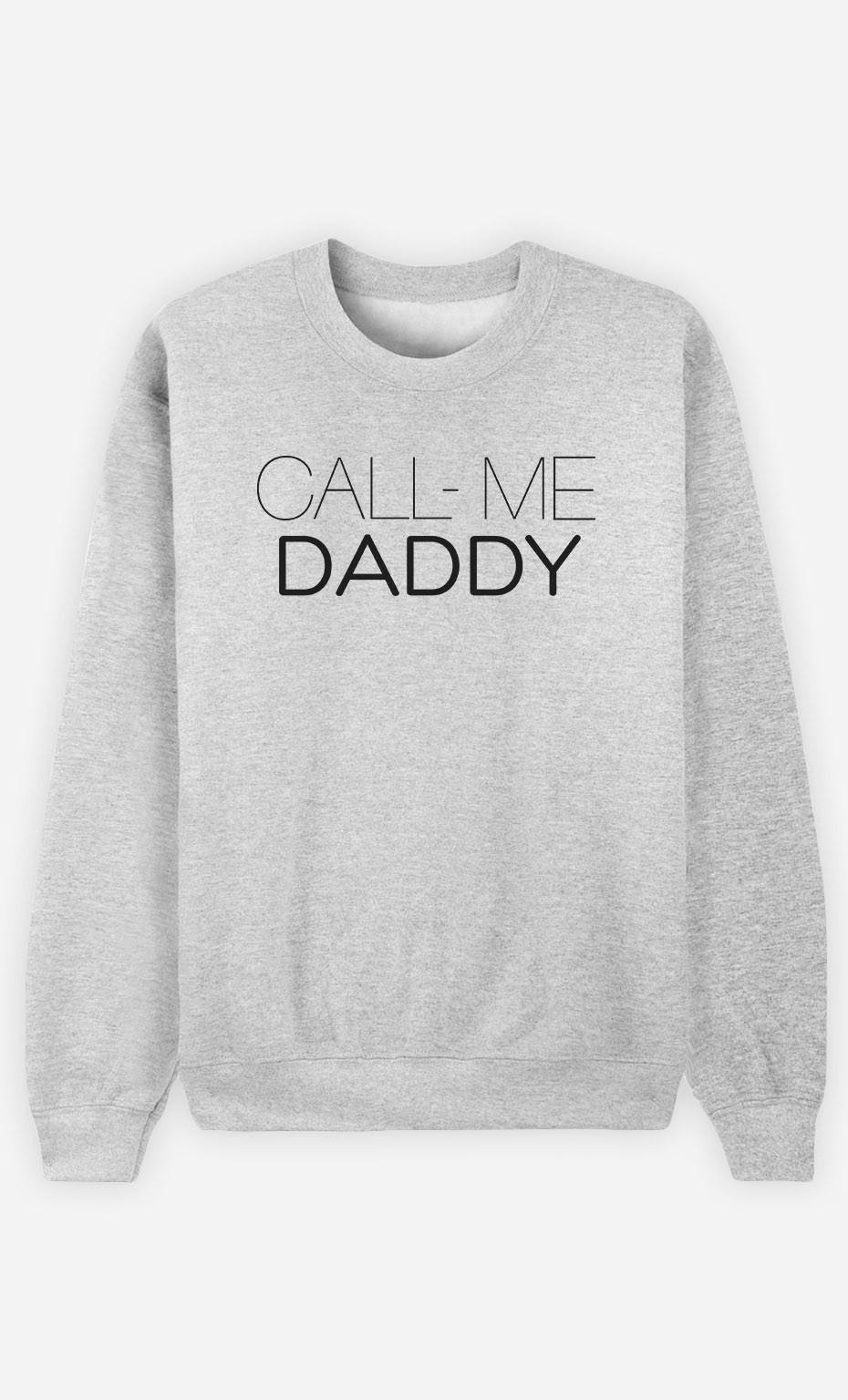 Sweatshirt Call Me Daddy