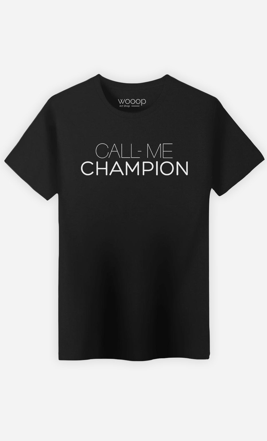 T-Shirt Call Me Champion