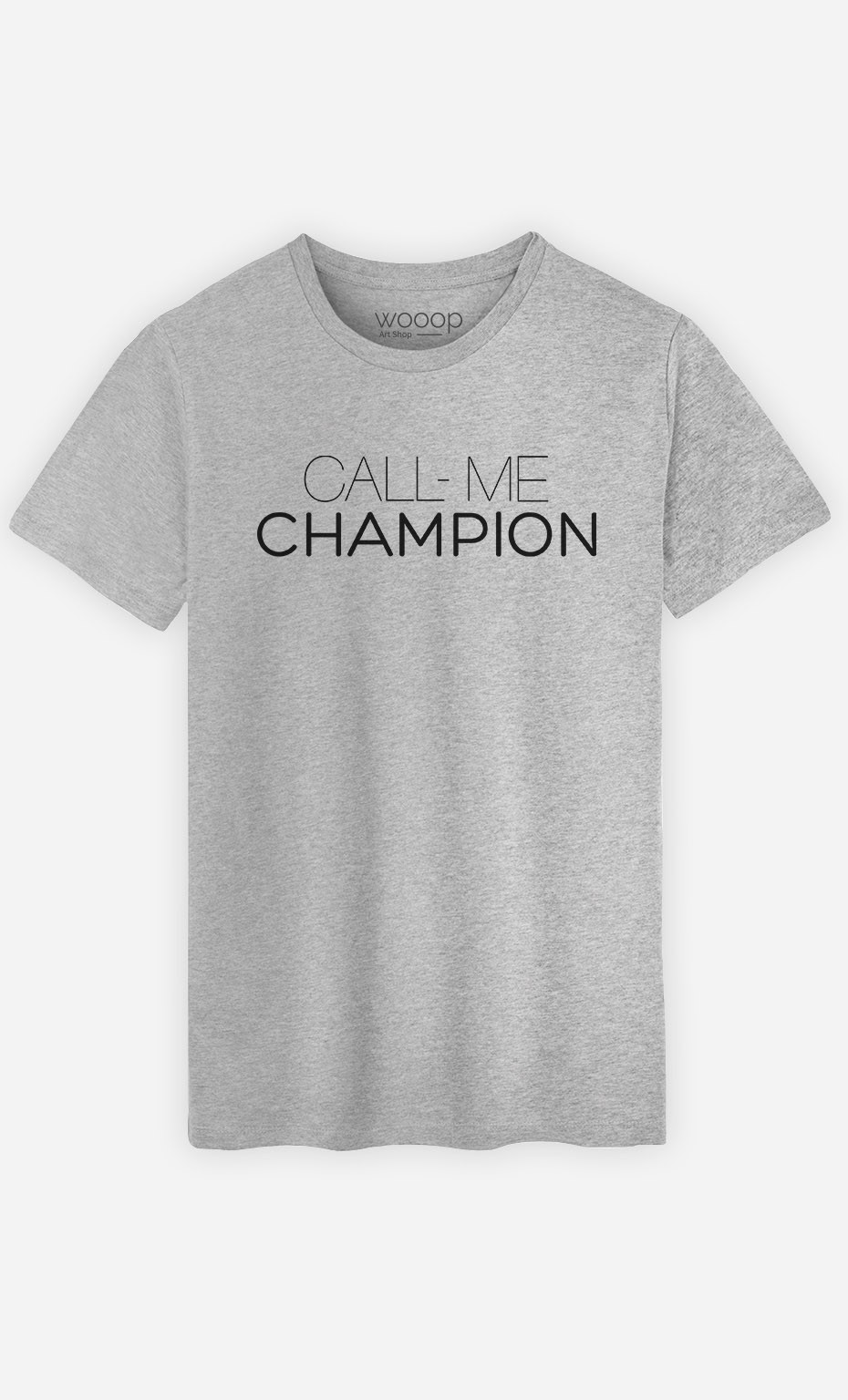 T-Shirt Call Me Champion