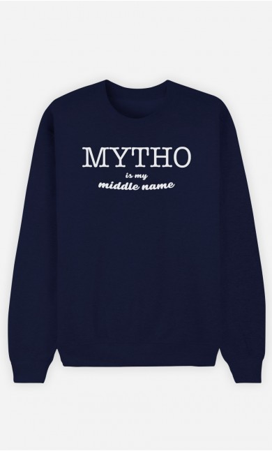 Sweatshirt Mytho Is My Middle Name