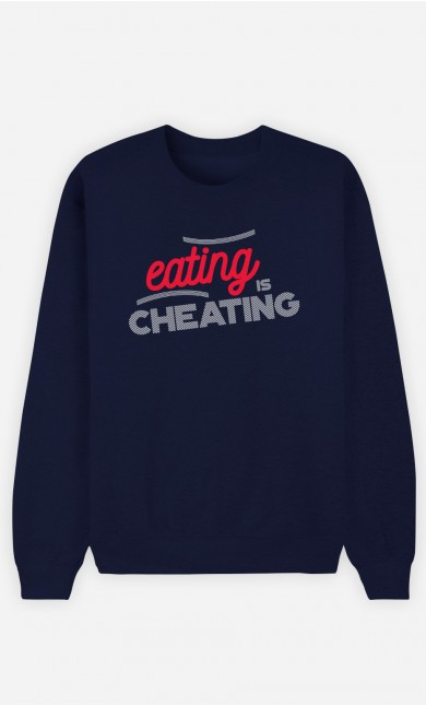 Sweatshirt Eating Is Cheating