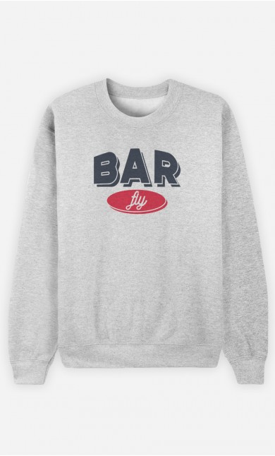 Sweatshirt Bar Fly