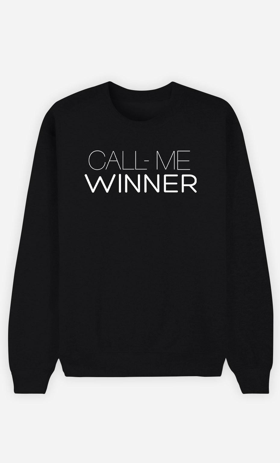 Sweatshirt Call Me Winner