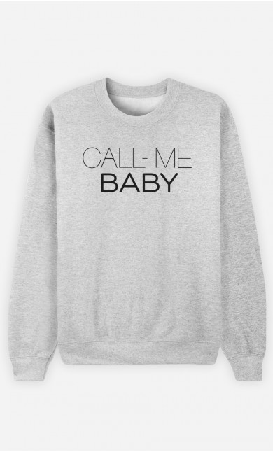 Sweatshirt Call Me Baby