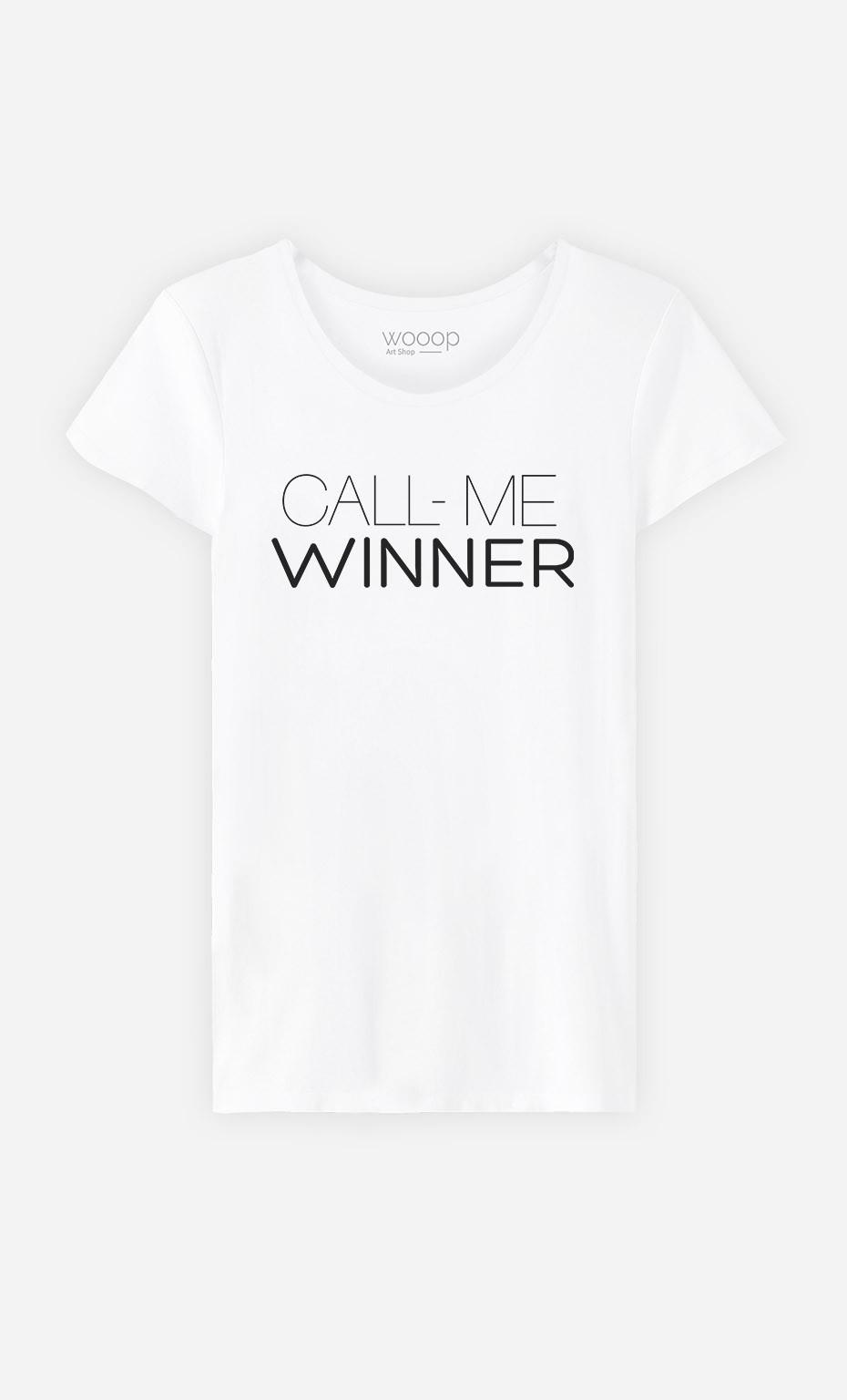 T-Shirt Call Me Winner