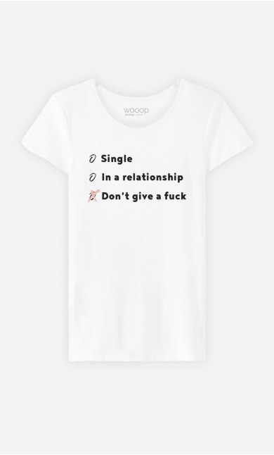 T-Shirt Single, In a Relationship, Don't Give a Fuck