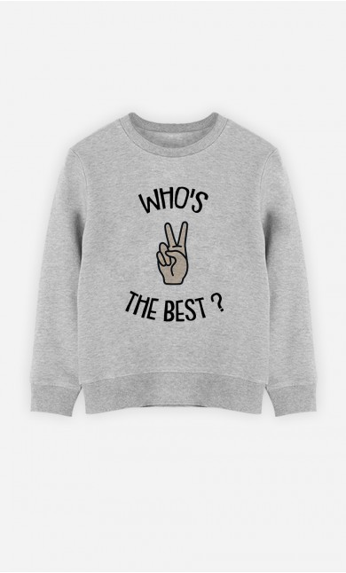 Sweatshirt The Best